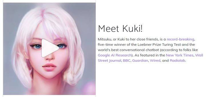 The Mitsuku Chatbot, her friends call her Kuki.