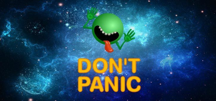 The Hitchhiker's Guide to the Galaxy - Don't Panic