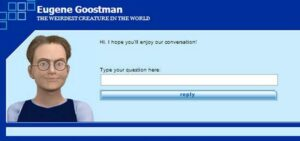 The Eugene Goostman chatbot was one of the first to pass the Turing Test.