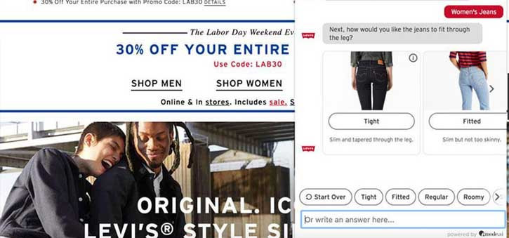 The Levi's Chatbot includes the same training their in-store stylists have, making it a true Virtual Stylist.