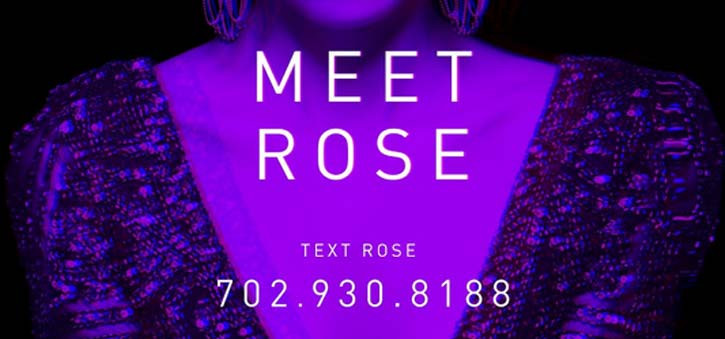 Rose has an appeal with those staying at the Cosmopolitan, she is unique.